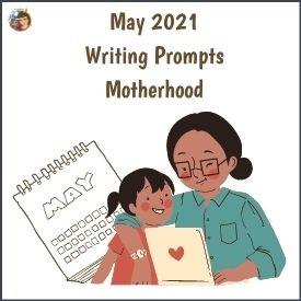 may-2021-motherhood-writing-prompts