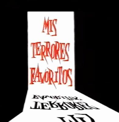 Mis terrores favoritos
