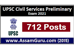 UPSC Civil Services Preliminary Exam 2021 | Apply for 712 Posts