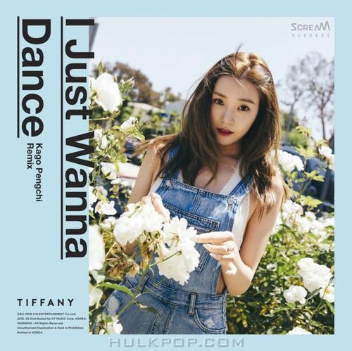 TIFFANY – I Just Wanna Dance (Kago Pengchi Remix) – Single (FLAC + ITUNES PLUS AAC M4A)