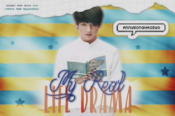 CF: My Real Life Drama (soudebadz)