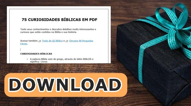 75 CURIOSIDADES BÍBLICAS EM PDF