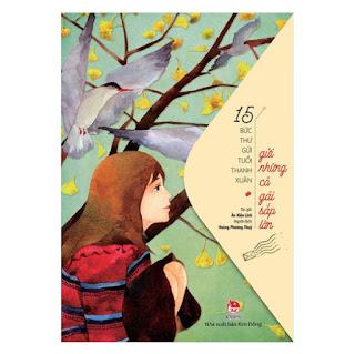 15 Bức Thư Gửi Tuổi Thanh Xuân - Gửi Những Cô Gái Sắp Lớn ebook PDF-EPUB-AWZ3-PRC-MOBI