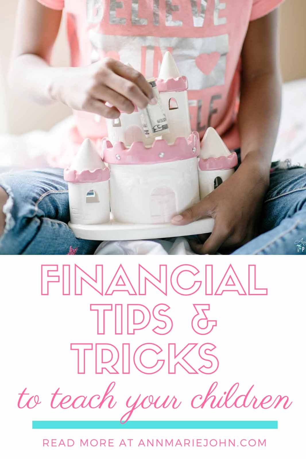 Financial Tips and Tricks to Teach Your Children