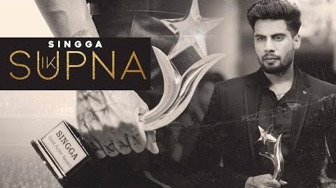 Ik Supna Song Lyrics- Singga | Singga New Punjabi Video Song