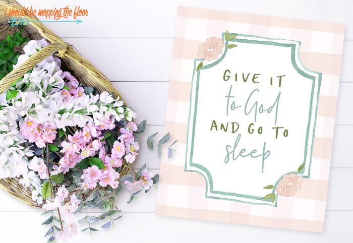 Give it to God and Go to Sleep Free Printable