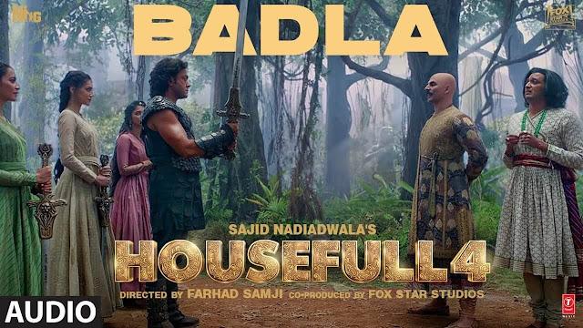 Badla Lyrics - Housefull 4 - Danish Sabri - Farhad Samji - Akshay Kumar