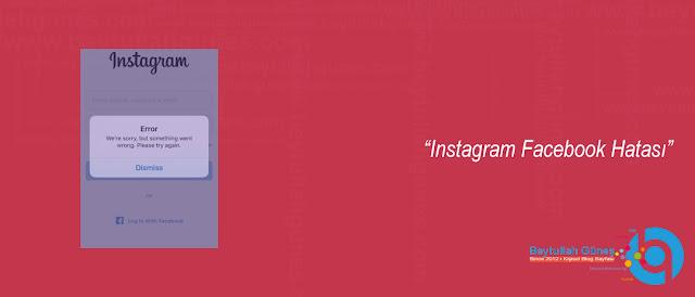 Instagram Facebook Hatası
