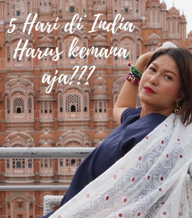 itinerary 5 hari di india
