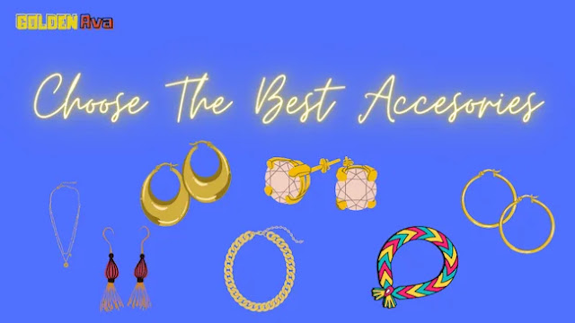 Jewelry And Ways To Choose The Best Accesories