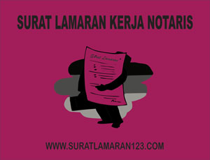 Contoh Surat Lamaran Kerja di Kantor Notaris