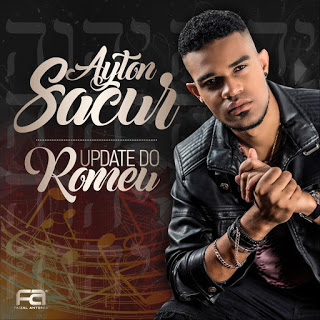 Ayton Sacur - Update do Romeu (Álbum)