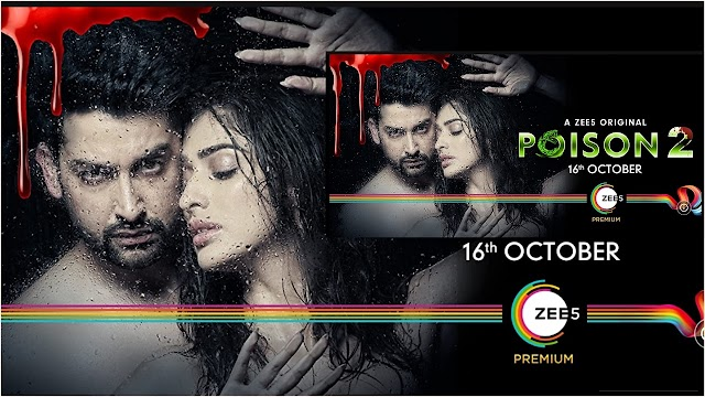 Poison 2 (2020) Hindi (S02 Com E01-11) ZEE5 720p WEBRip x264 AAC. ESub