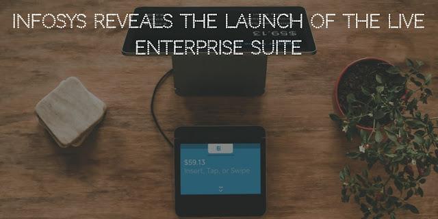 Infosys reveals Live Enterprise Suite for Digital Transformation