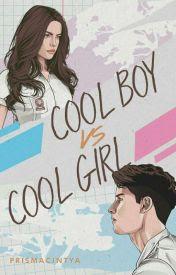 Novel Cool Boy vs Cool Girl Karya Prisma Cintya Full Episode
