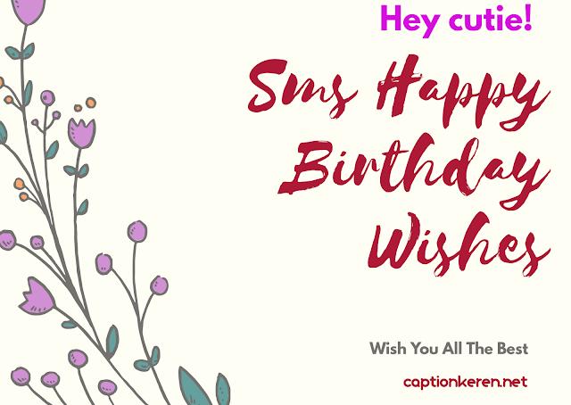 Sms Happy Birthday Wishes
