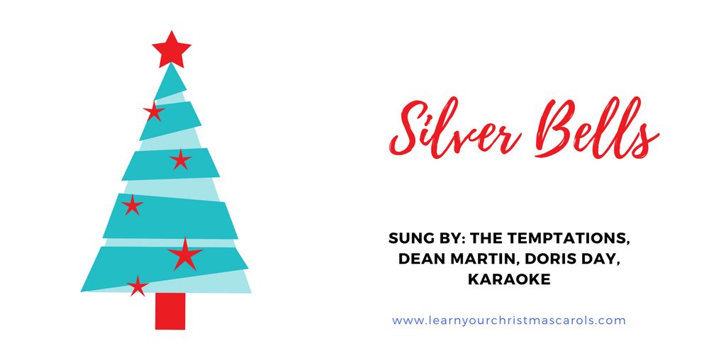 Learn Your Christmas Carols: Silver Bells - Lyrics, Video, MP3, Karaoke