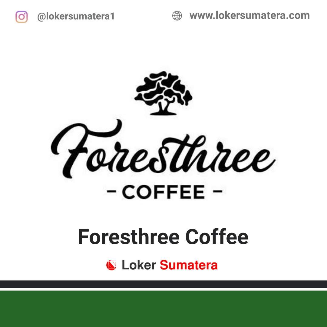 Lowongan Kerja Padang: Foresthree Coffee Juni 2020