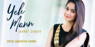Yeh maan hindi song lyrics-Aakanksha sharma