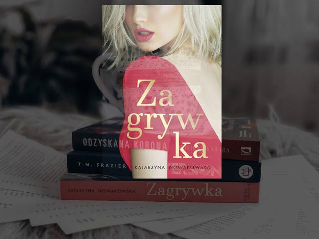 Romans | Zagrywka, Katarzyna Nowakowska