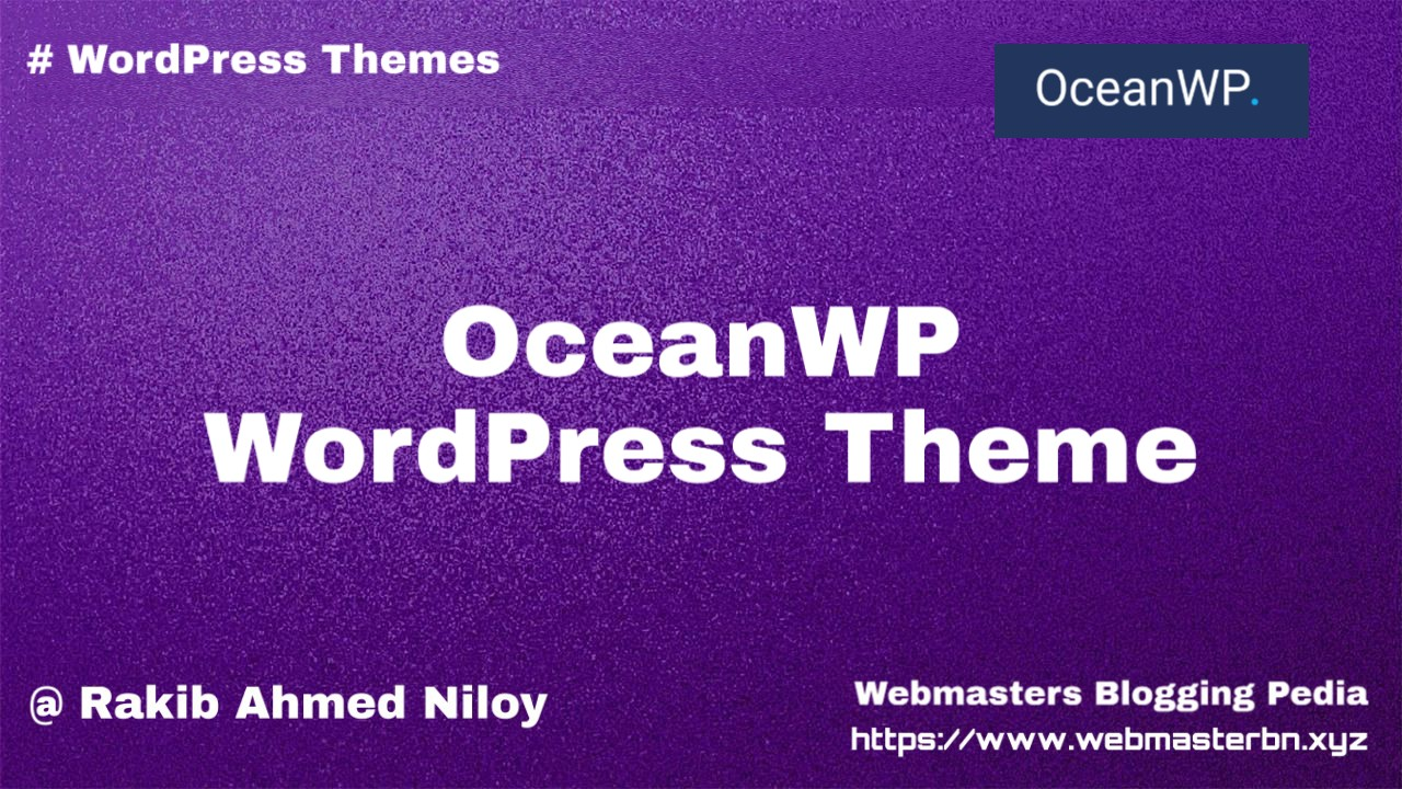 OceanWP Theme for WordPress - Webmasters Bligging Pedia