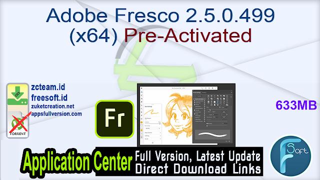 Adobe Fresco 2.5.0.499 (x64) Pre-Activated_ ZcTeam.id