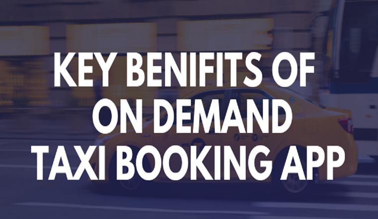 Key Benifits of On Demand Taxi App Development #Infographic