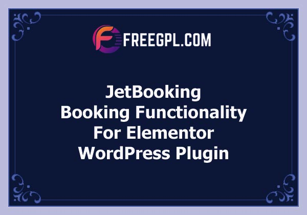 JetBooking - Booking functionality for Elementor Free Download