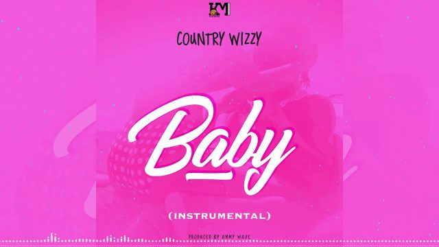 Country Wizzy – Baby (Beat)| Download INSTRUMENTAL