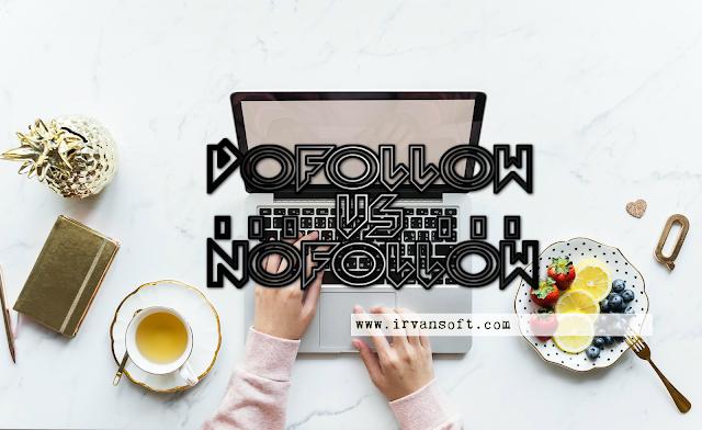 Perbedaan Blog Dofollow dan Nofollow