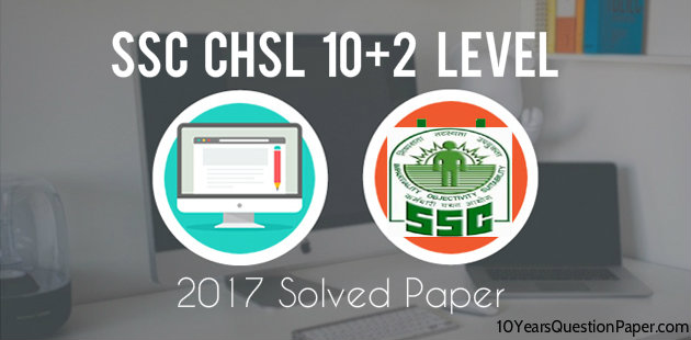 SSC Online 2017 Solved Question Paper-1 CHSL