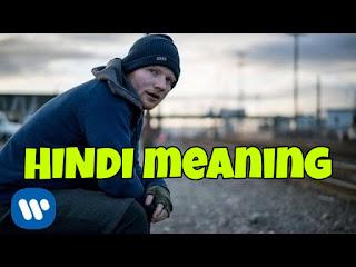 Shape of You Lyrics Meaning/Translation in Hindi – Ed Sheeran