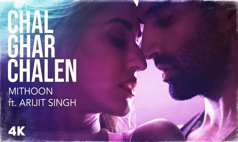 Chal Ghar Chalen song lyrics-movie malang by Arijit Singh