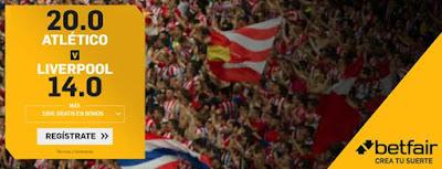 betfair supercuota champions Atletico vs Liverpool 18 febrero 2020