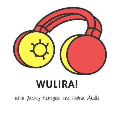 Podcast: Wulira! A Labour Of Love By Ugandan Women Creating Content They Wished Their Younger Selves Had Access To