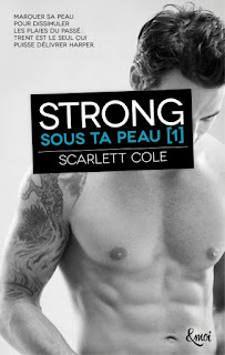 [Scarlett Cole] Sous ta peau, tome 1 : Strong Couv14165514