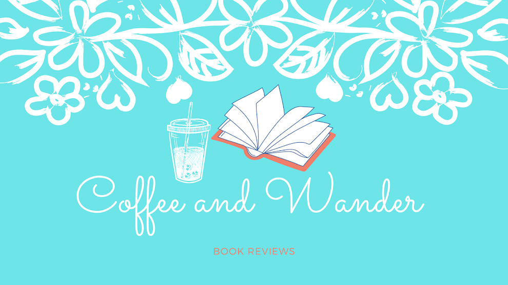 Coffee and Wander Book Reviews