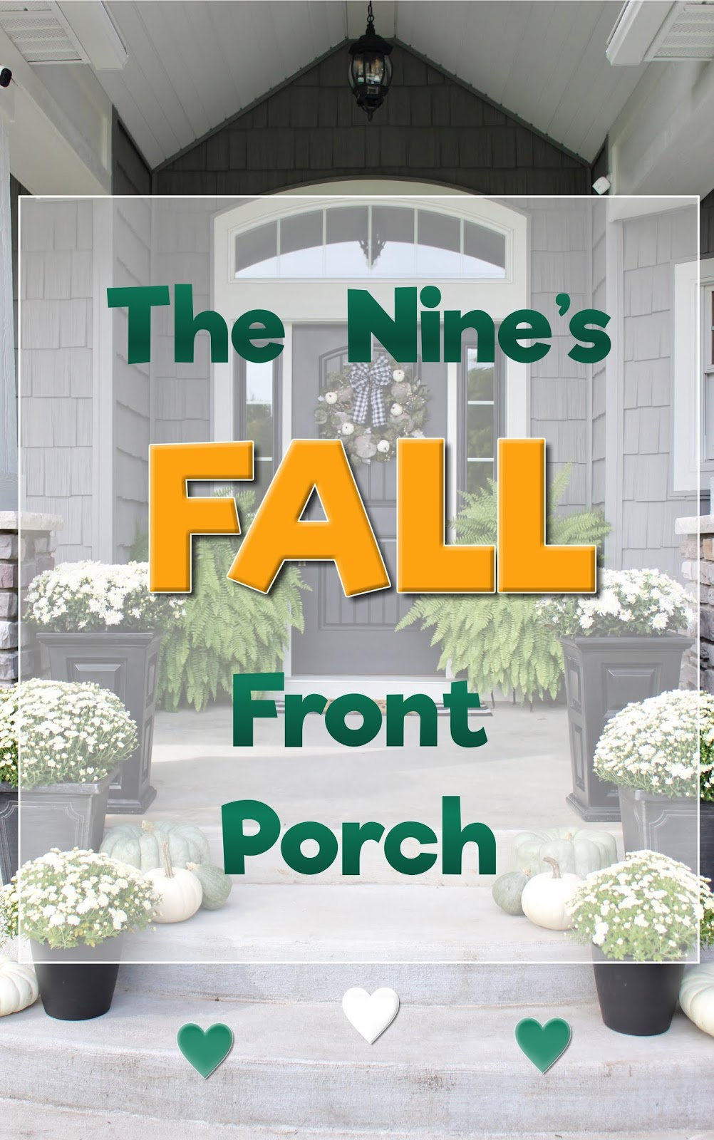 Living on Cloud Nine: THE NINE'S FALL FRONT PORCH