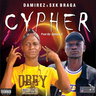 Damirez, SXK Braga, cypher mp3 download, I Nigeria latest music download