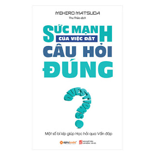 Sức Mạnh Của Việc Đặt Câu Hỏi Đúng (Tái Bản 2018) ebook PDF-EPUB-AWZ3-PRC-MOBI