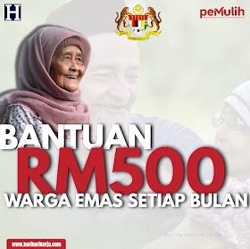 Bantuan Warga Emas RM500 Setiap bulan bagi tahun 2021