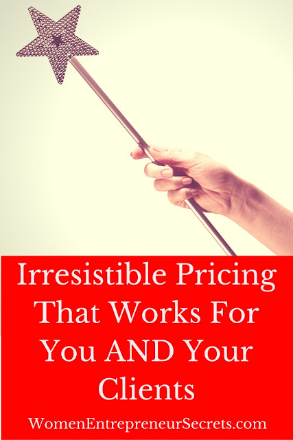 Irresistible pricing that works for you and your clients