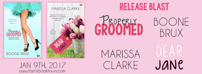 Release Blast & Giveaway: Properly Groomed by Boone Brux and Dear Jane by Marissa Clarke