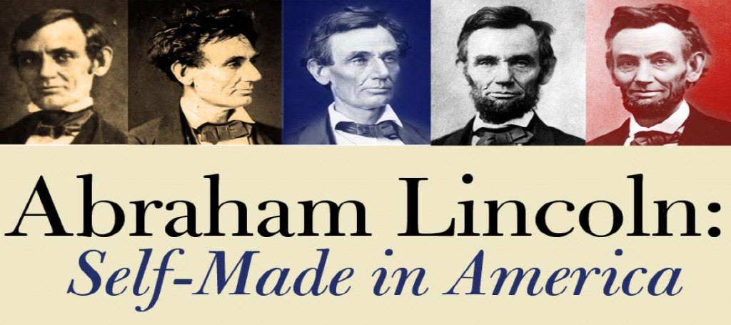 Abrahm lincoln and the self made
