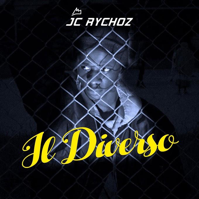 Mixtape: JC Rychoz – IL Diverso (The Different)