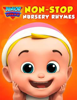 Junior Squad Non-Stop Nursery Rhymes (2019) | DVDRip Latino HD GoogleDrive 1 Link