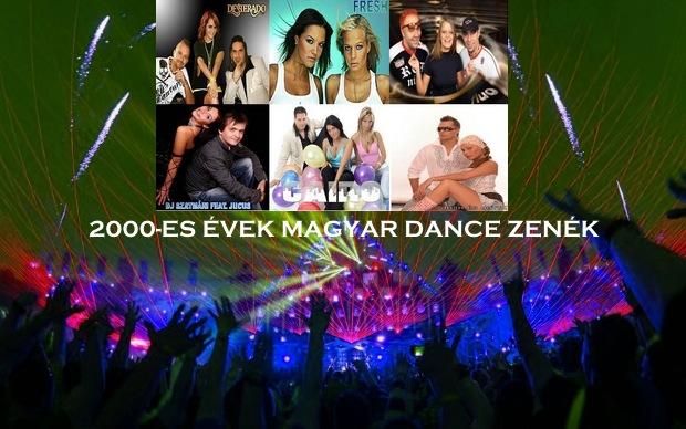2000-es évek magyar dance zenék