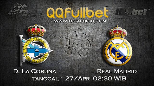 PREDIKSIBOLA - PREDIKSI TARUHAN D.LA CORUNA VS REAL MADRID 27 APRIL 2017 (LA LIGA SPANYOL)