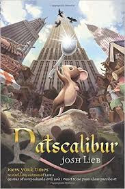 https://www.amazon.com/Ratscalibur-Chronicles-Realm-Josh-Lieb/dp/1595148299/ref=sr_1_1?ie=UTF8&qid=1466083788&sr=8-1&keywords=ratscalibur+by+josh+lieb