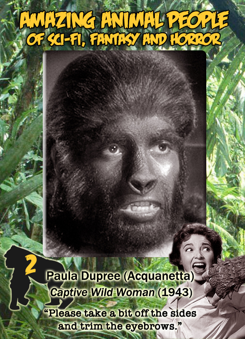 Amazing Animal People trading card #2: Paula Dupree, Captive Wild Woman, 1943